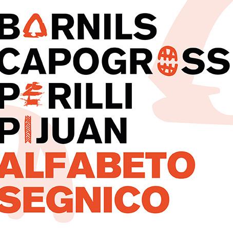 """SERGI BARNILS PARTECIPA ALLA MOSTRA """"ALFABETO SEGNICO"""" ALLA FONDAZIONE STELLINE DI MILANO"""