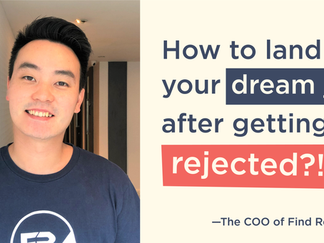 How To Land Your Dream Job After Getting Rejected
