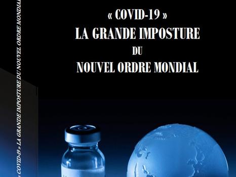 """Présentation de mon livre """"covid 19 la grande imposture du Nouvel Ordre"""""""