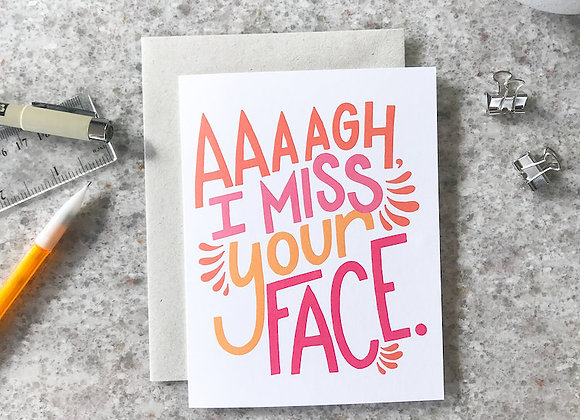Greeting Card - Miss Your Face / Billie Claire Handmade