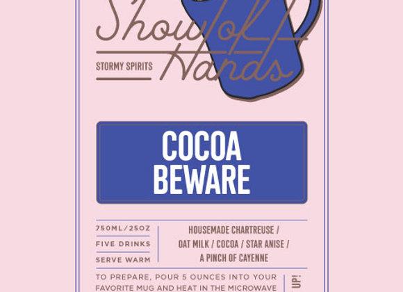 Cocoa Beware (serves 5)