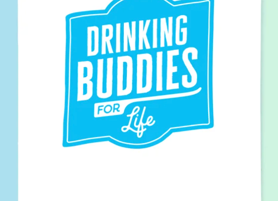 Drinking Buddies for Life Card