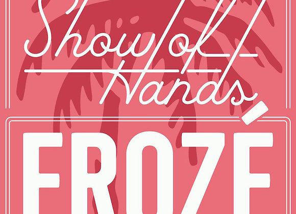 Show of Hands Frosé - 12 Oz. Frozen Pouch (Single Serving)