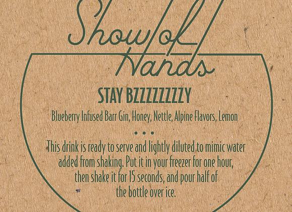Stay Bzzzzzzzzy (Serves 2) (MD)