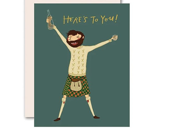 Here's To You Card