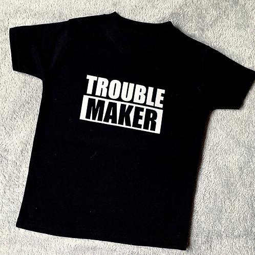 Trouble Maker Tee