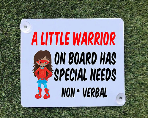 Special Needs Warrior Car Sign