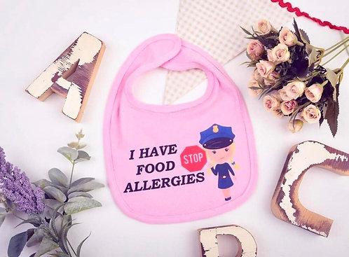 Stop! I have food allergies Bib