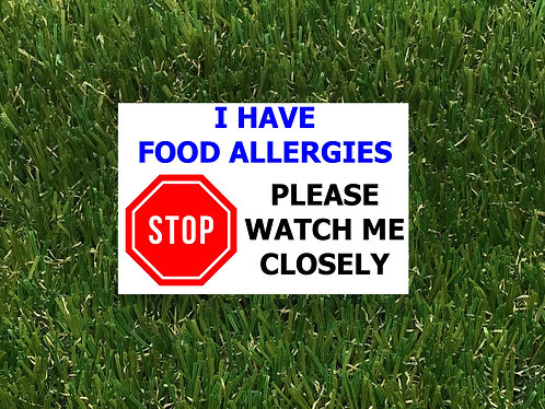 Watch me closely - Food Allergies Badge