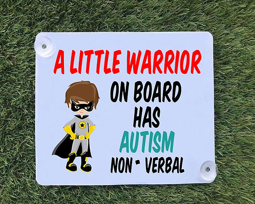 Autism Warrior Car Sign