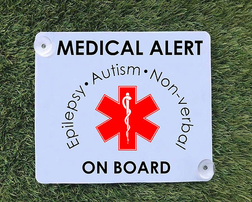 Epilepsy and Autism Car Sign