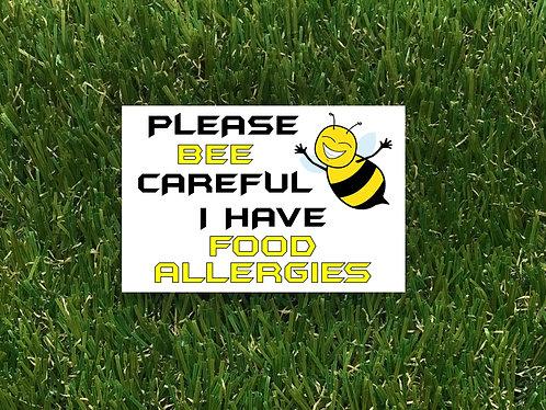 Please Bee Careful