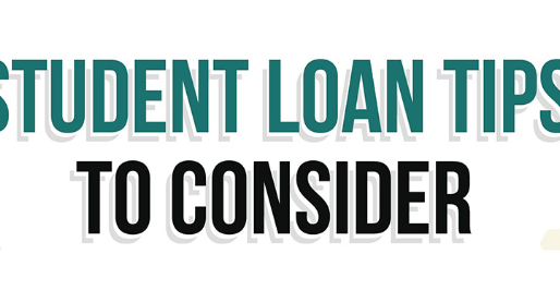 Student Loan Tips To Consider When Applying & Repaying
