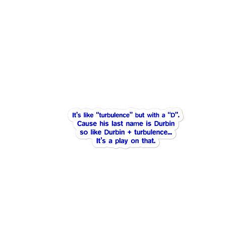 Durbulence Explanation Sticker