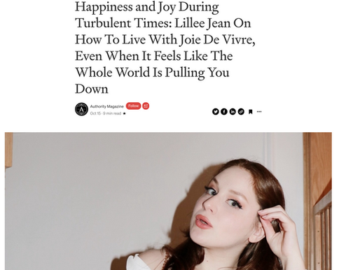 Lillee Jean On How To Live With Joie De Vivre Interview With Authority Magazine 2021