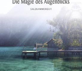 """Patricia Thurner - """"Magie des Augenblicks - Salzkammergut"""""""