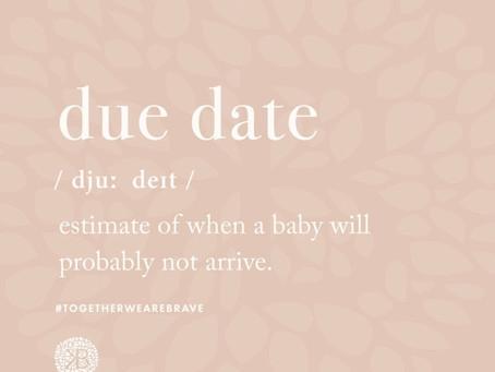 Let's Talk Estimated Due Dates
