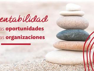 Sustentabilidad:  Nuevas Oportunidades para las Organizaciones
