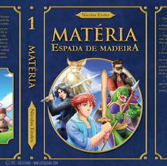 """Capa aberta de """"Matéria - Espada de Madeira"""""""