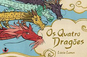 Amostra do livro infantil ilustrado Os Quatro Dragões, da autora e ilustradora Lúcia Lemos