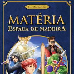 """Capa de """"Matéria - Espada de Madeira"""""""