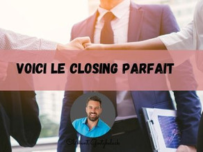 "Comment faire du ""Closing"" MLM"