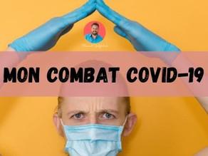 Mon Combat contre la COVID-19