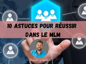 10 astuces pour réussir dans le MLM