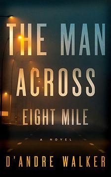 The Man Across Eight Mile.jpg