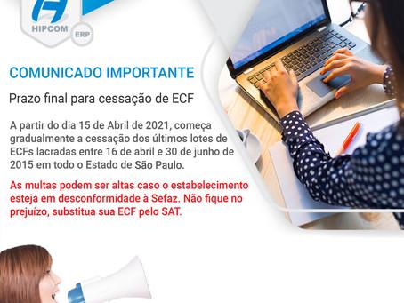 ⚠️ ATENÇÃO SP - Prazo final para cessação de ECF - ⚠️