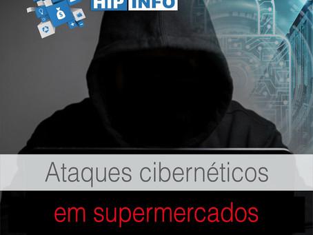 Ataques cibernéticos em supermercados, você está seguro?
