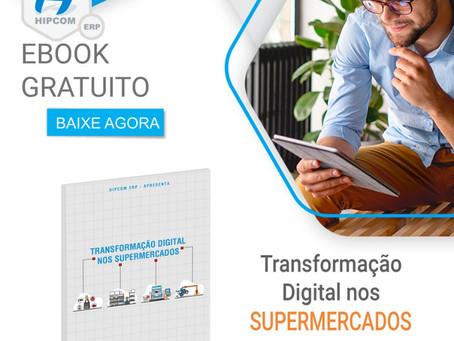 EBOOK GRÁTIS - Transformação Digital nos Supermercados