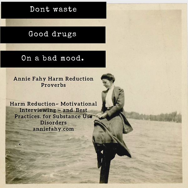 Harm Reduction Proverbs.png