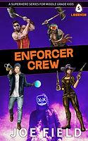 Enforcer Crew Kids Book Cover (2021.07.18).jpg