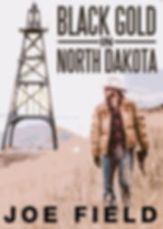 Black Gold in North Dakota Cover.jpg