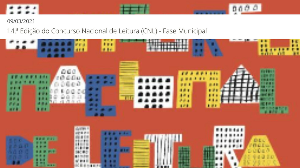 14.ª Edição do Concurso Nacional de Leitura (CNL) - Fase Municipal