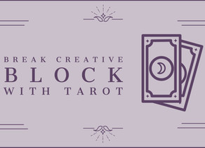 4 Ways to Break Creative Block With Tarot