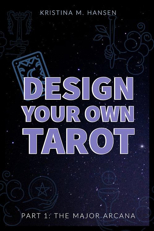 Design Your Own Tarot - The Major Arcana