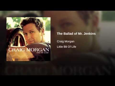 CRAIG MORGAN-THE BALLAD OF MR. JENKINS