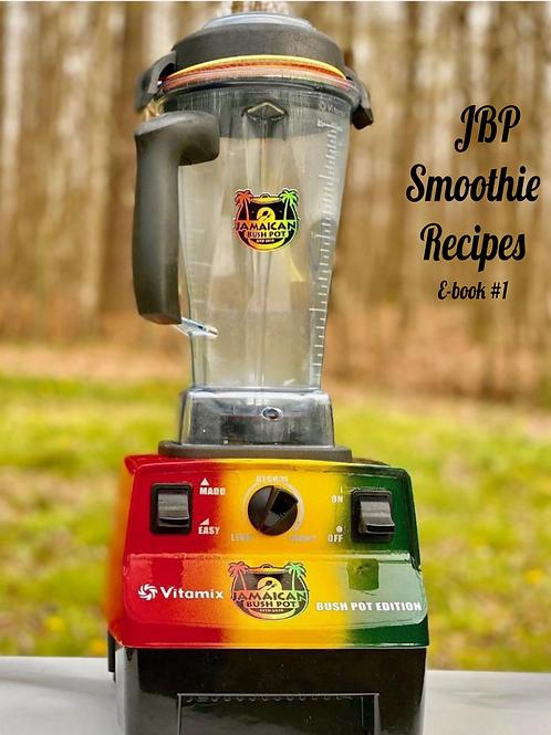 JBP Smoothie Recipes Ebook#1