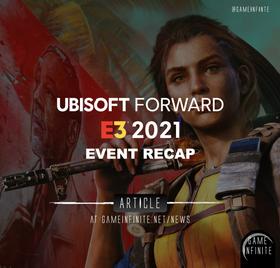 Ubisoft Forward E32021 Event Recap