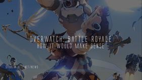 Overwatch: Battle Royale, How It Would Make Sense (Opinion)