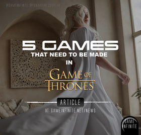 5 GAMES THAT NEED TO BE MADE - GAME OF THRONES