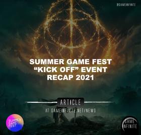Summer Game Fest Kick Off Live Event Recap 2021