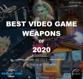Best Video Game Weapons of 2020