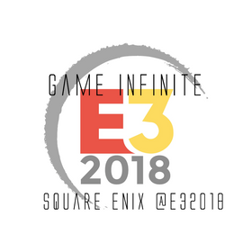 Square Enix Press Conference - Gi E32018 Recap #4