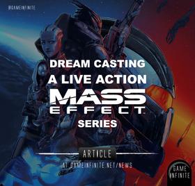 Dream Casting a Mass Effect TV Series