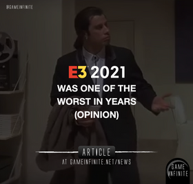 E3 2021 was one of the worst in years (Opinion)