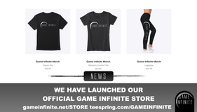 Game Infinite Tshirts! (and more Merch!)