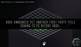 Xbox announces yet another first party title coming to PC before Xbox...